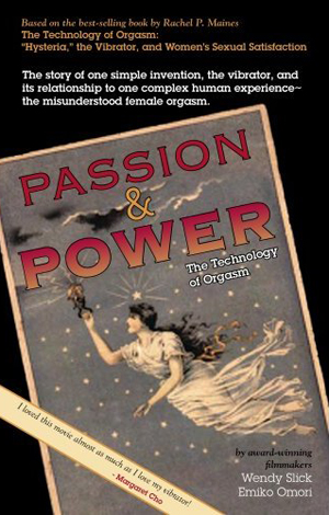 Passion And Power: The Technology Of Orgasm movie