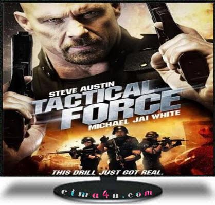فيلم Tactical Force 2011 مشاهدة مباشرة